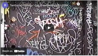 Territorial Pissings – San Francisco Graffiti 2004