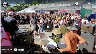 Fentanyl – June 27 2021 @ Punk Rock Flea Market