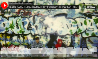 Kurlee Daddee's Independence Day Explosions In Your Ear – 2021