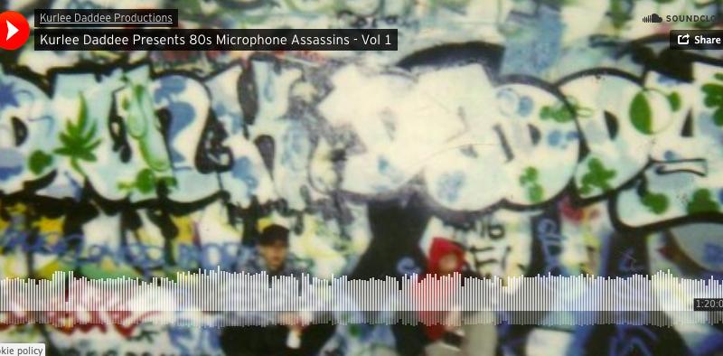 Kurlee Daddee Presents 80s Microphone Assassins – Vol 1