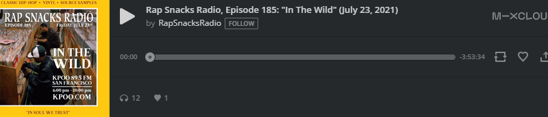 "Rap Snacks Radio, Episode 185: ""In The Wild"" (July 23, 2021)"