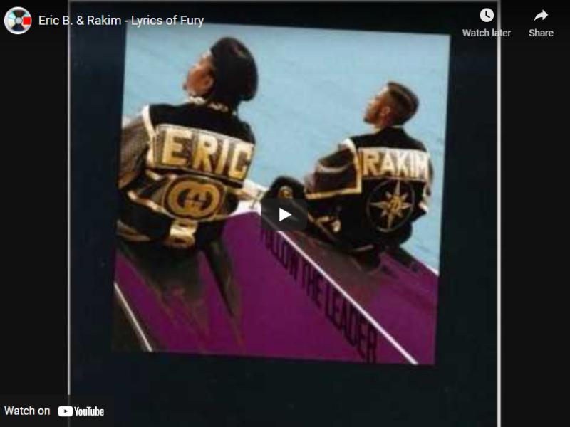 Eric B. & Rakim – Lyrics of Fury
