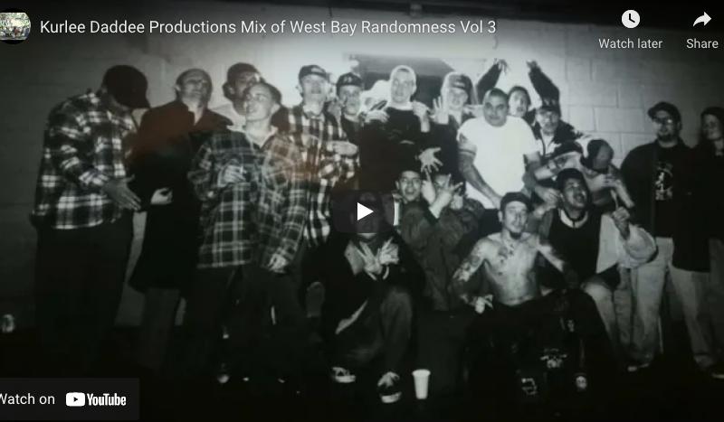 Kurlee Daddee Productions Mix of West Bay Randomness Vol. 3