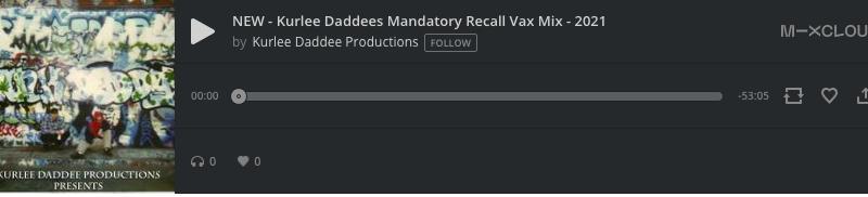 Kurlee Daddees Mandatory Recall Vax Mix – 2021