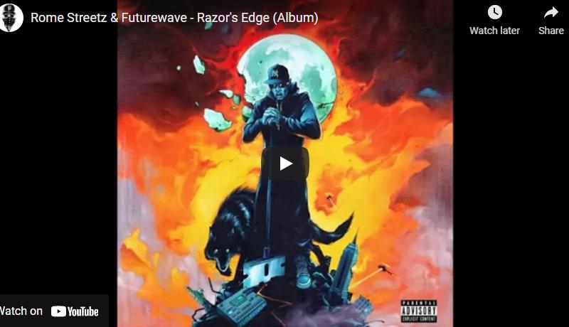 Rome Streetz & Futurewave – Razor's Edge (Album)