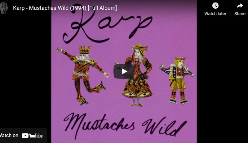 Karp – Mustaches Wild (1994) [Full Album]