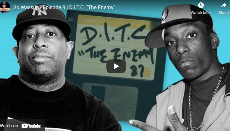 "So Wassup? Episode 3   D.I.T.C. ""The Enemy"""