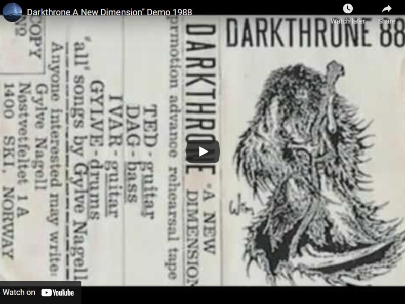 "Darkthrone A New Dimension"" Demo 1988"