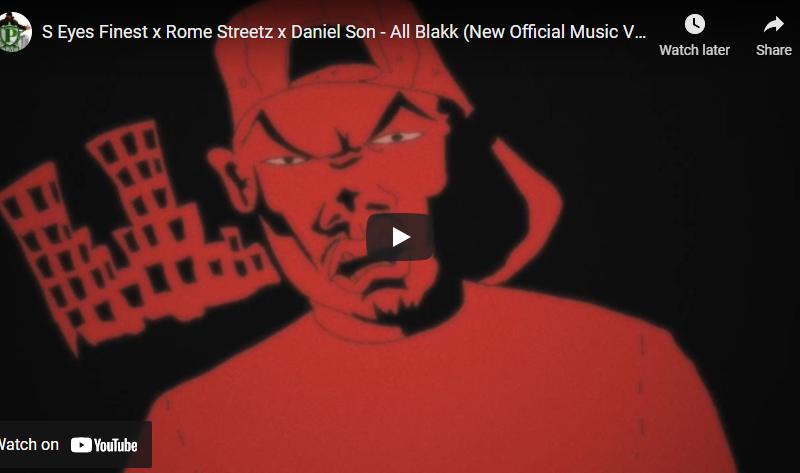 S Eyes Finest x Rome Streetz x Daniel Son – All Blakk