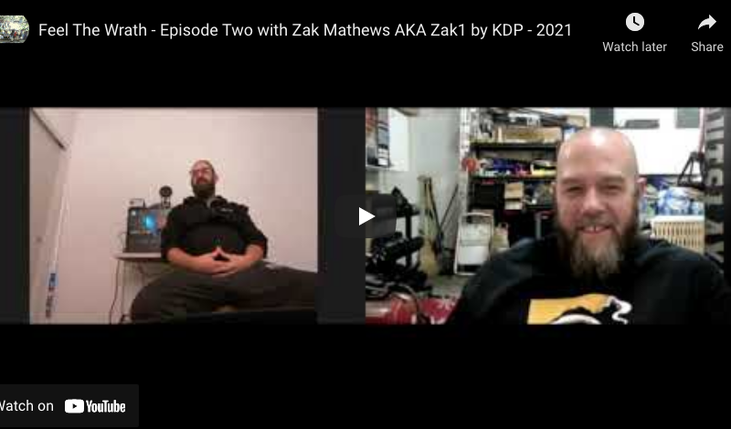 Feel The Wrath – Episode Two with Zak Mathews AKA Zak1 by KDP – 2021