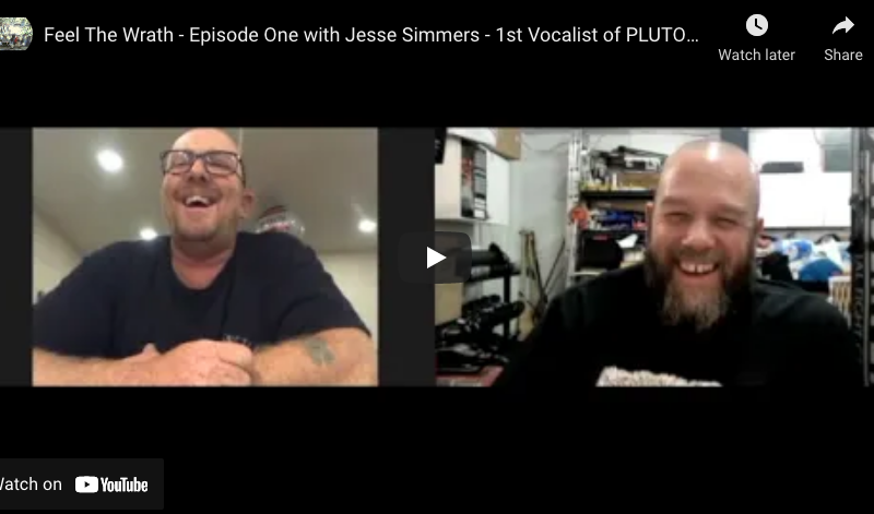 Feel The Wrath – Episode One with Jesse Simmers – 1st Vocalist of PLUTOCRACY – 2021